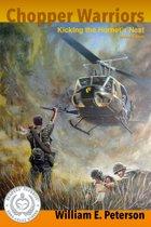 Chopper Warriors: Kicking The Hornet's Nest Second Edition