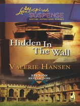Hidden in the Wall (Mills & Boon Love Inspired) (Reunion Revelations, Book 1)