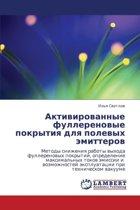 Aktivirovannye Fullerenovye Pokrytiya Dlya Polevykh Emitterov