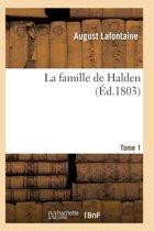 La Famille de Halden. Tome 1