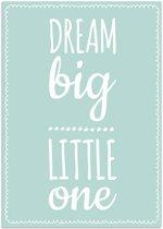 Kinderkamer poster Dream Big Little One DesignClaud - Mint - A4 poster