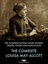 The Complete Louisa May Alcott