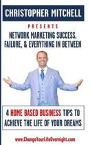 Network Marketing Success, Failure, & Everything in Between