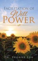 Facilitation of Will Power