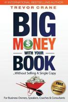 Big Money with Your Book