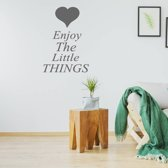 Muursticker Enjoy The Little Things -  Donkergrijs -  100 x 140 cm  - Muursticker4Sale