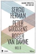 Sergio Herman, Peter Goossens & Roger Van Damme Deel 2