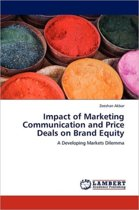 Impact of Marketing Communication and Price Deals on Brand Equity