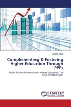 Complementing & Fostering Higher Education Through Ppps