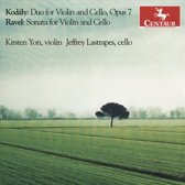 Kodály: Duo for Violin and Cello, Op. 7; Ravel: Sonata for Violin and Cello