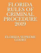 Florida Rules of Criminal Procedure 2019