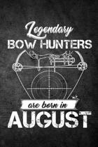 Legendary Bow Hunters Are Born in August