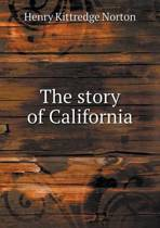 The Story of California