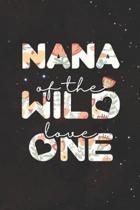 Nana Of The Wild Love One