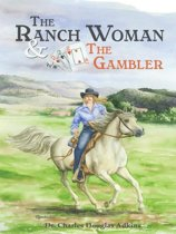 The Ranch Woman and the Gambler