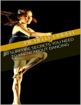 20 Surefire Secrets You Need to Know About Dancing