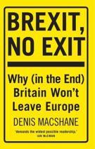 Brexit, No Exit
