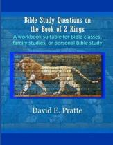 Bible Study Questions on the Book of 2 Kings