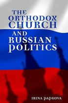 The Orthodox Church and Russian Politics