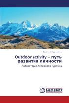 Outdoor Activity - Put' Razvitiya Lichnosti