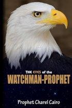 The Eyes Of The Watchman-Prophet