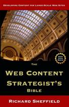 The Web Content Strategist's Bible