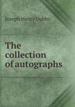 The Collection of Autographs