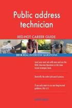 Public Address Technician Red-Hot Career Guide; 2514 Real Interview Questions
