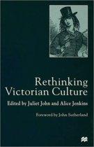 Rethinking Victorian Culture