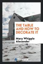The Table and How to Decorate It