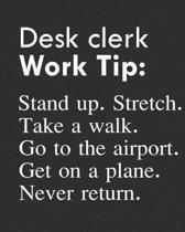 Desk Clerk Work Tip