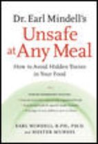 Dr. Earl Mindell's Unsafe at Any Meal