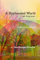 A Hyphenated World - Held Fitting Guise -