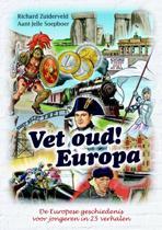Vet oud! 2 - Europa