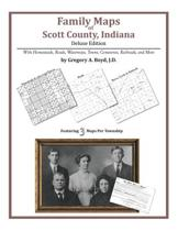 Family Maps of Scott County, Indiana, Deluxe Edition