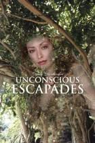Unconscious Escapades