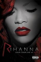 Rihanna - Loud Tour Live At The O2