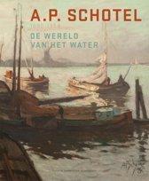 A.P. Schotel 1890-1958