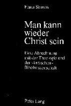 Man Kann Wieder Christ Sein