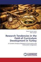 Research Tendencies in the Field of Curriculum Development in Turkey