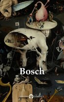 Delphi Complete Works of Hieronymus Bosch (Illustrated)