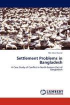 Settlement Problems in Bangladesh