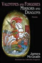 Valentines and Forgeries, Mirrors and Dragons