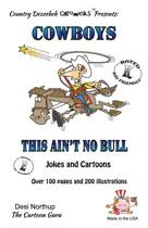 Cowboy's -- This Ain't No Bull -- Jokes and Cartoons