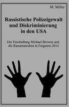 Rassistische Polizeigewalt und Diskriminierung in den USA