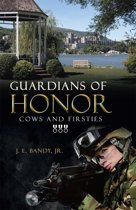Guardians of Honor: Cows and Firsties