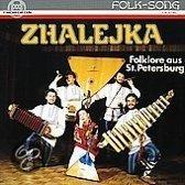 Zhalejka: Folklore Aus St.Petersbur