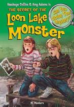 The Secret of the Loon Lake Monster & Other Mysteries