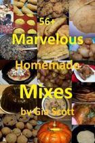 56+ Marvelous Homemade Mixes