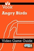 Angry Birds: Video Game Guide